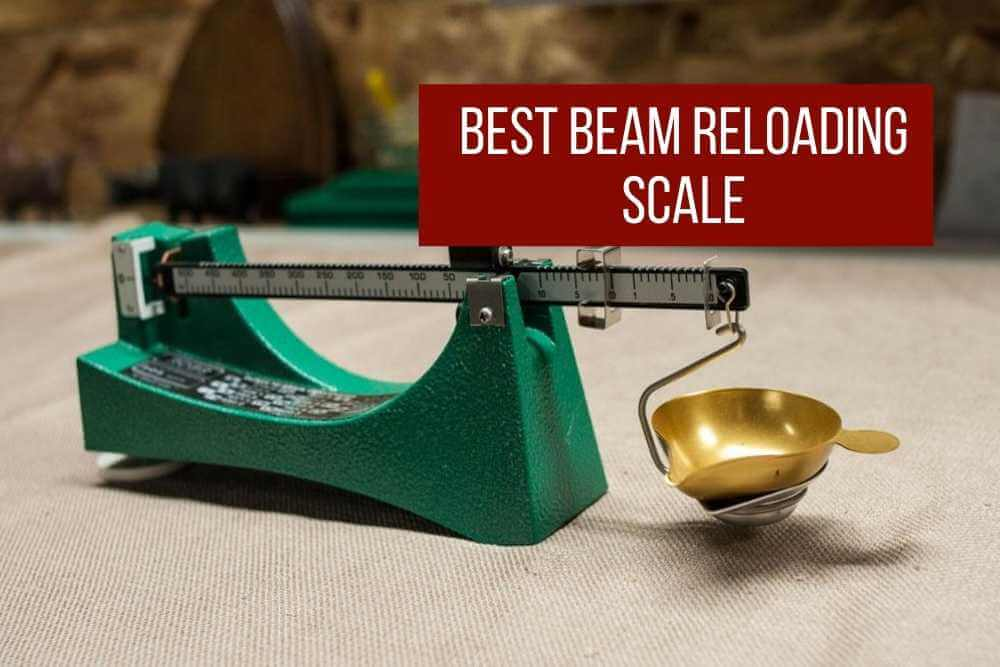 best beam reloading scale