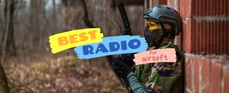 best radio for airsoft